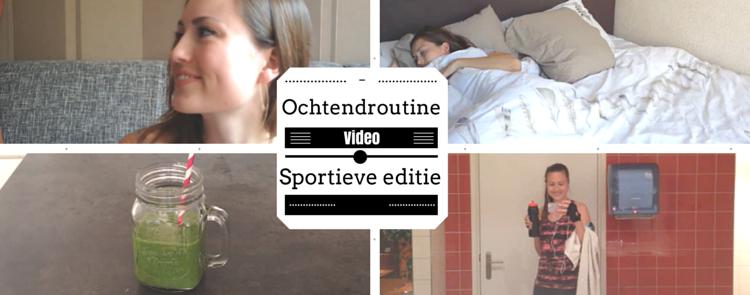 Ochtendroutine video Sport Editie - goodtobeyou.nl