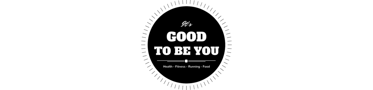 Good to be you